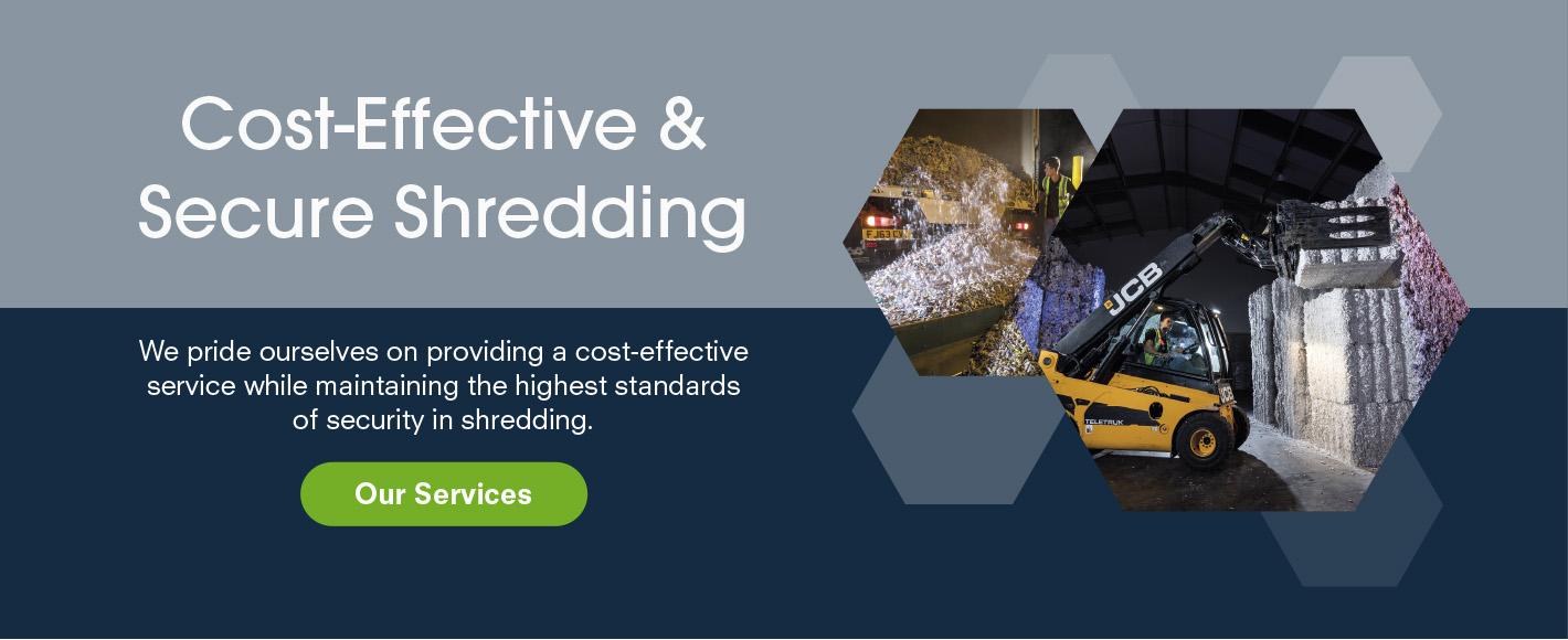 Cost-effective shredding