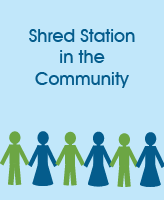 Shred Station in the Community