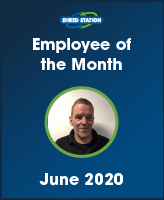 Shred Station's June 2020 Employee of the Month - Peter Crossley